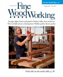 Fine Wood Working August 2017 ISSUE 262